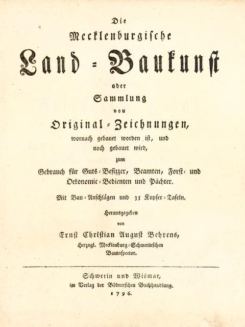 "Titelseite, Behrens, ECA.,,""Mecklenburgische-Land-Baukunst"" (http://mdz-nbn-resolving.de/urn:nbn:de:bvb:12-bsb10048229-2 )"